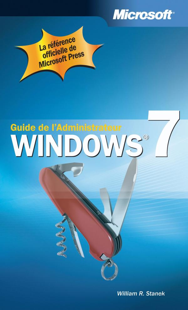 Windows 7 : Guide de l'administrateur