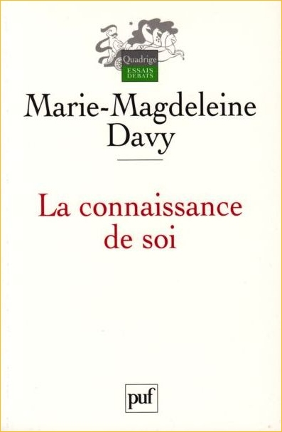 La Connaissance de soi - Marie-Madeleine Davy