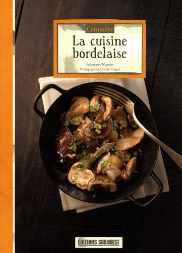 Connaitre la cuisine bordelaise