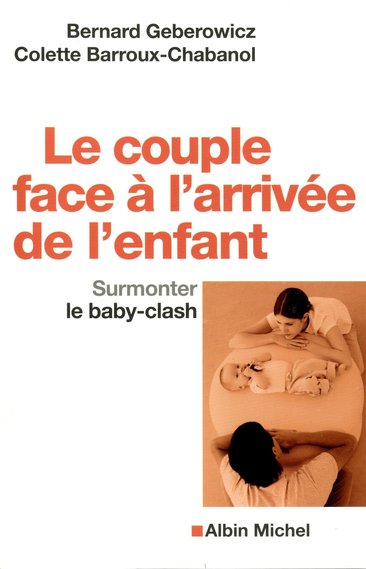 Le couple face à l'arrivée de l'enfant : Surmonter le baby-clash