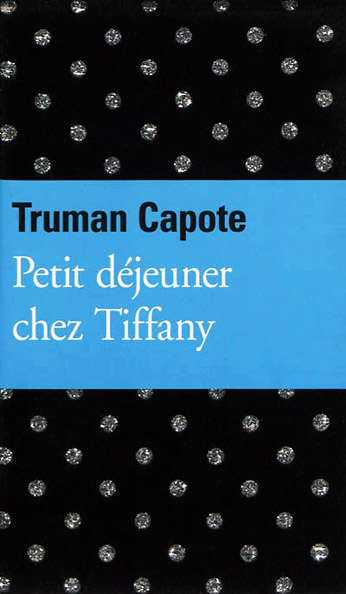 Truman Capote - La Harpe d'Herbes & Petit Déjeuner chez Tiffany