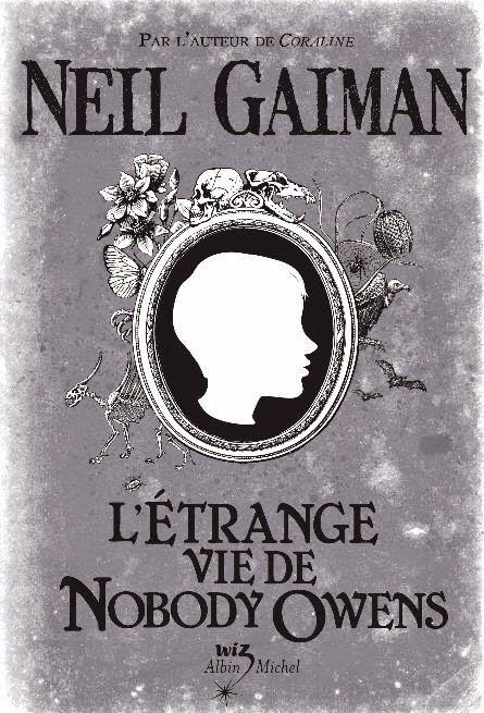Neil Gaiman - L'Etrange vie de Nobody Owens