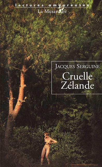 Jacques Serguine - Cruelle Zélande