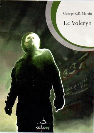 George R.R. Martin - Le Volcryn