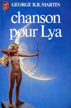 George R.R. Martin - Chanson pour Lya