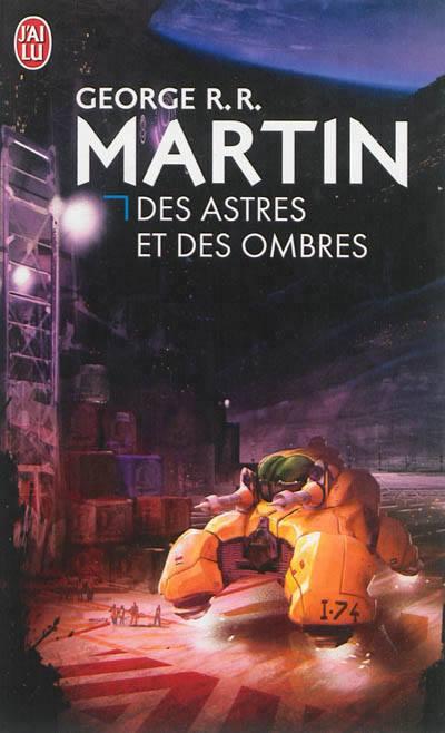 George R.R. Martin - Des astres et des ombres