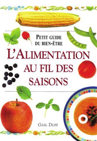 L'alimentation au fil des saisons : Petit guide du bien-être