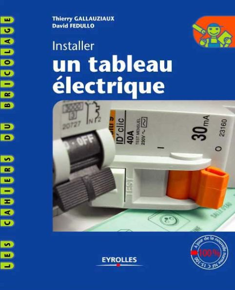 Électricité - Installer un tableau électrique