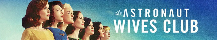 Poster for The Astronaut Wives Club S01E01 HDTV x264-LOL