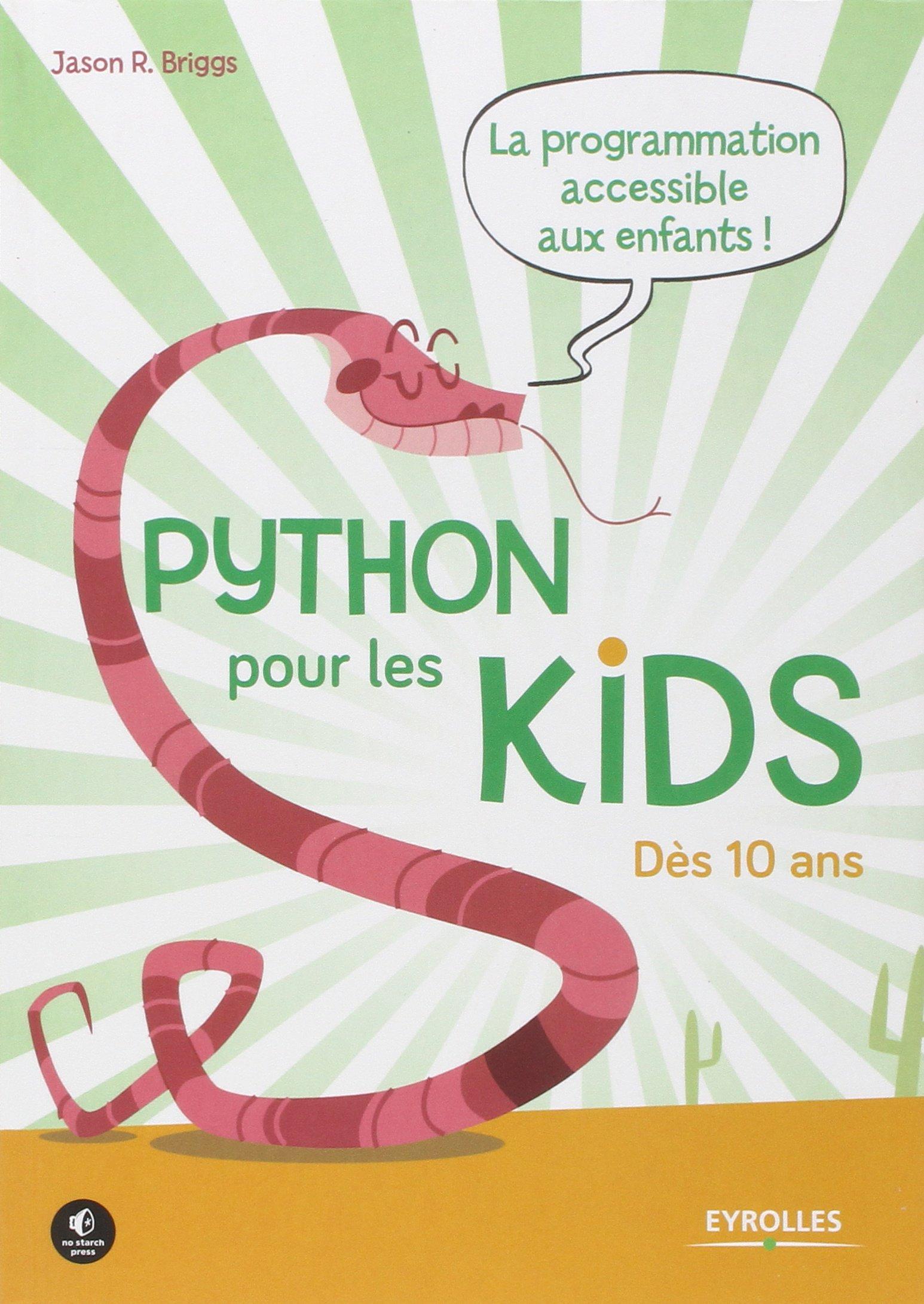 Python pour les kids : La programmation accessible à tous ! - Dès 10 ans