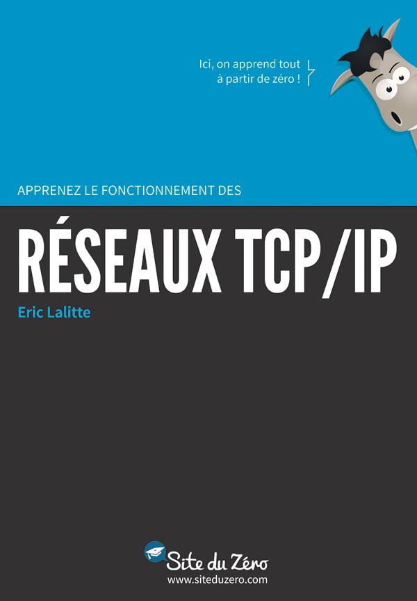 Apprenez le fonctionnement des réseaux TCP/IP PDF