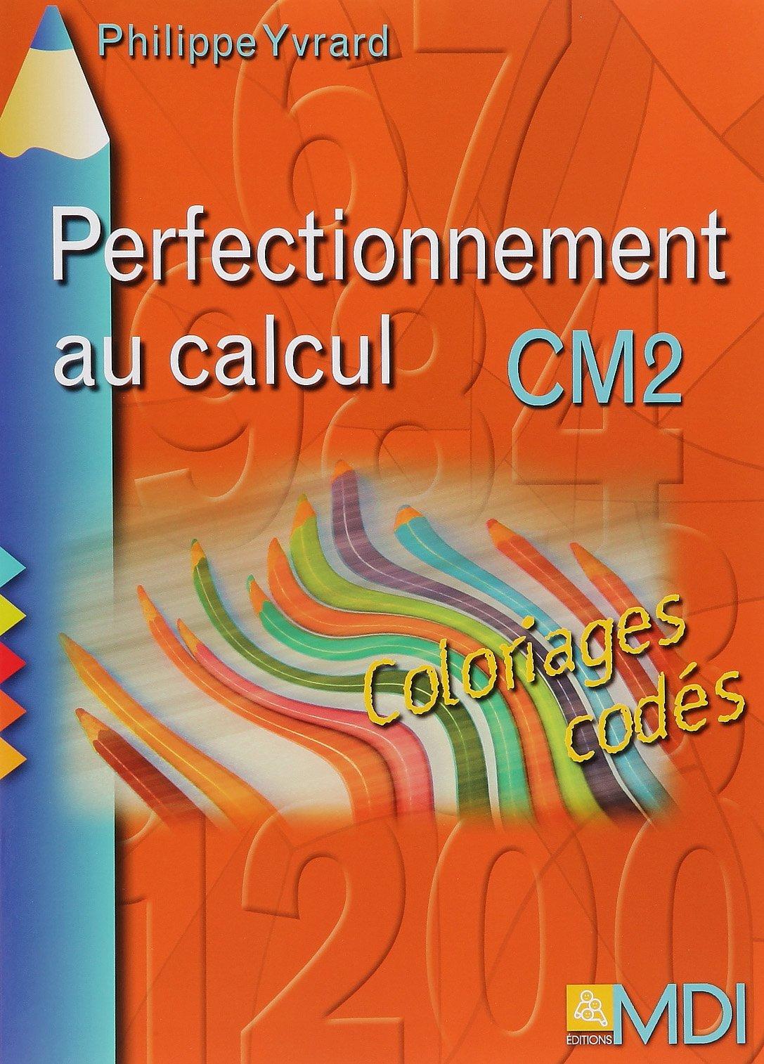 Perfectionnement au calcul CM2 : Coloriages codés