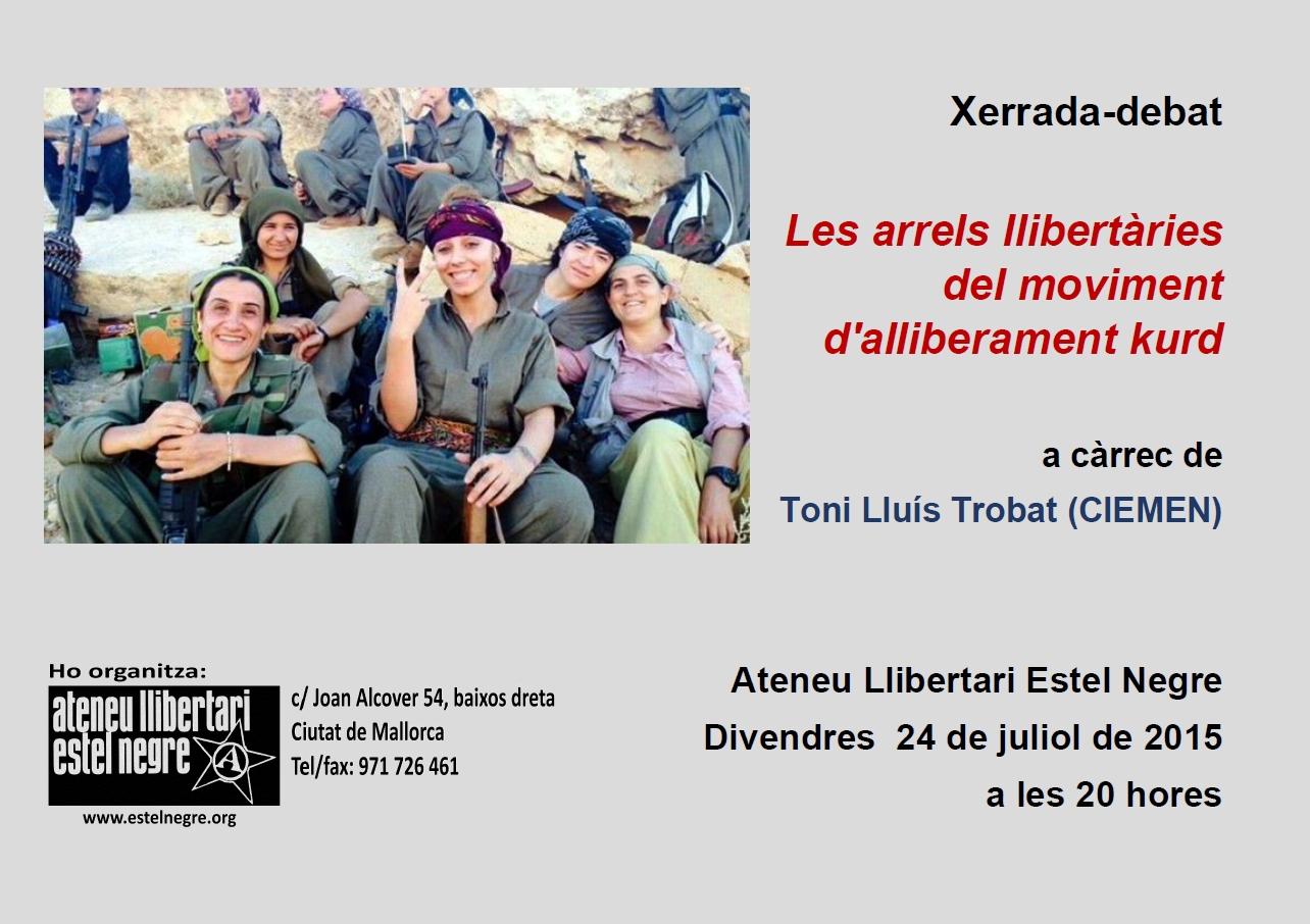Xerrada-debat «Les arrels llibertàries del moviment d'alliberament kurd», a càrrec de Toni Lluís Trobat (24-07-15)