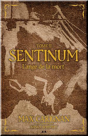 Carignan, Max - [Sentinum 2] - L'ange de la mort
