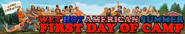 Poster for Wet Hot American Summer: First Day of Camp
