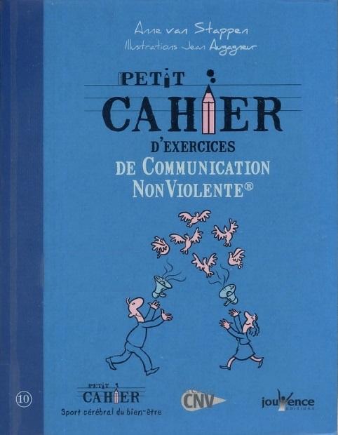 télécharger Petit cahier d'exercices de Communication Non Violente