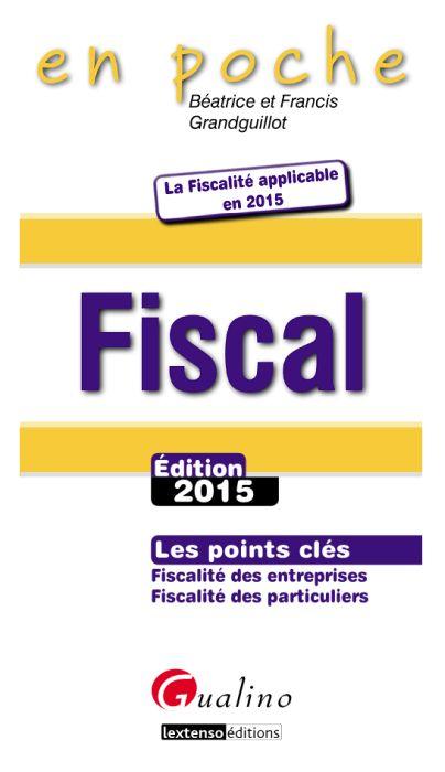 Fiscal 2015 : Les points clés