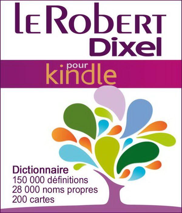 Dictionnaire Le Robert Dixel