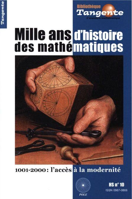 Bibliothèque Tangente HS 10 - Mille ans d'histoire des mathématiques