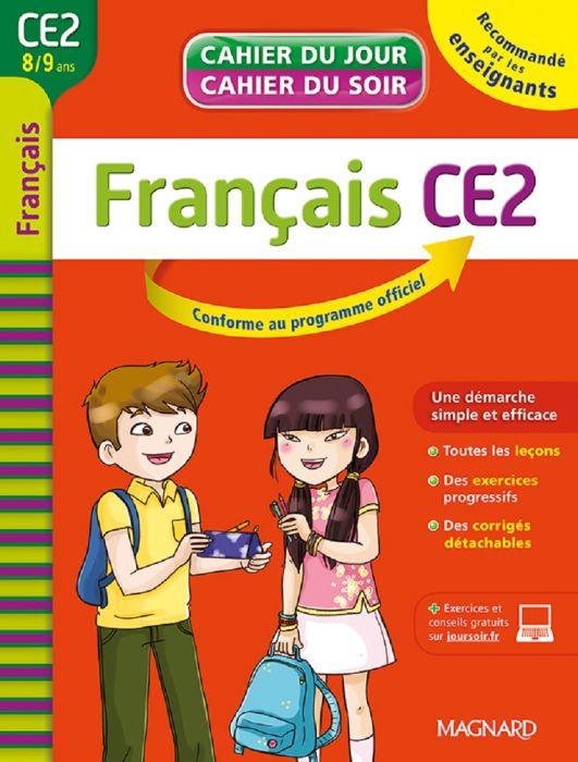 Français CE2, 8-9 ans : Leçons, Exercices, Corrigés [2015]
