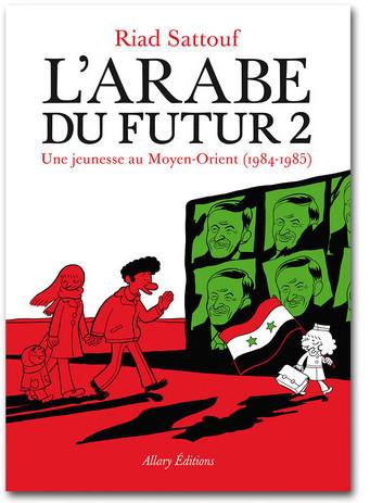 L'Arabe du Futur 2 - Riad Sattouf