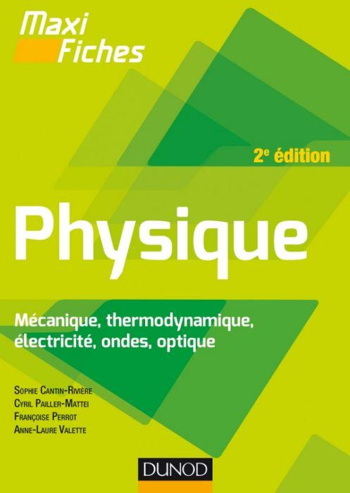 Maxi fiches de Physique, 2ème édition [2015]