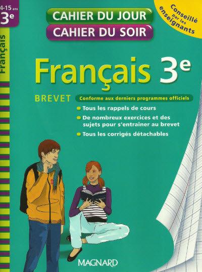 télécharger Cahier du jour cahier du soir : Français 3e Brevet