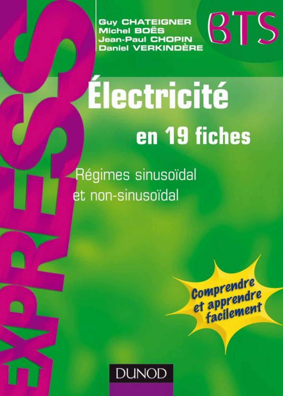 télécharger Électricité en 19 fiches - Régimes sinusoïdal et non sinusoïdal