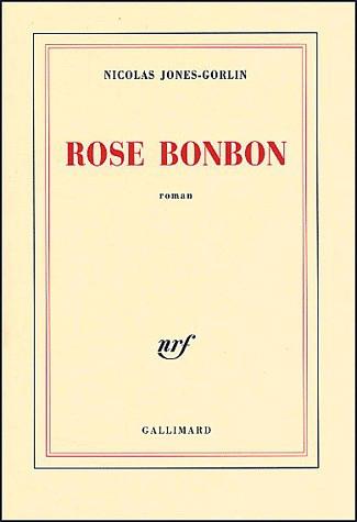Rose Bonbon - Nicolas Jones-Gorlin