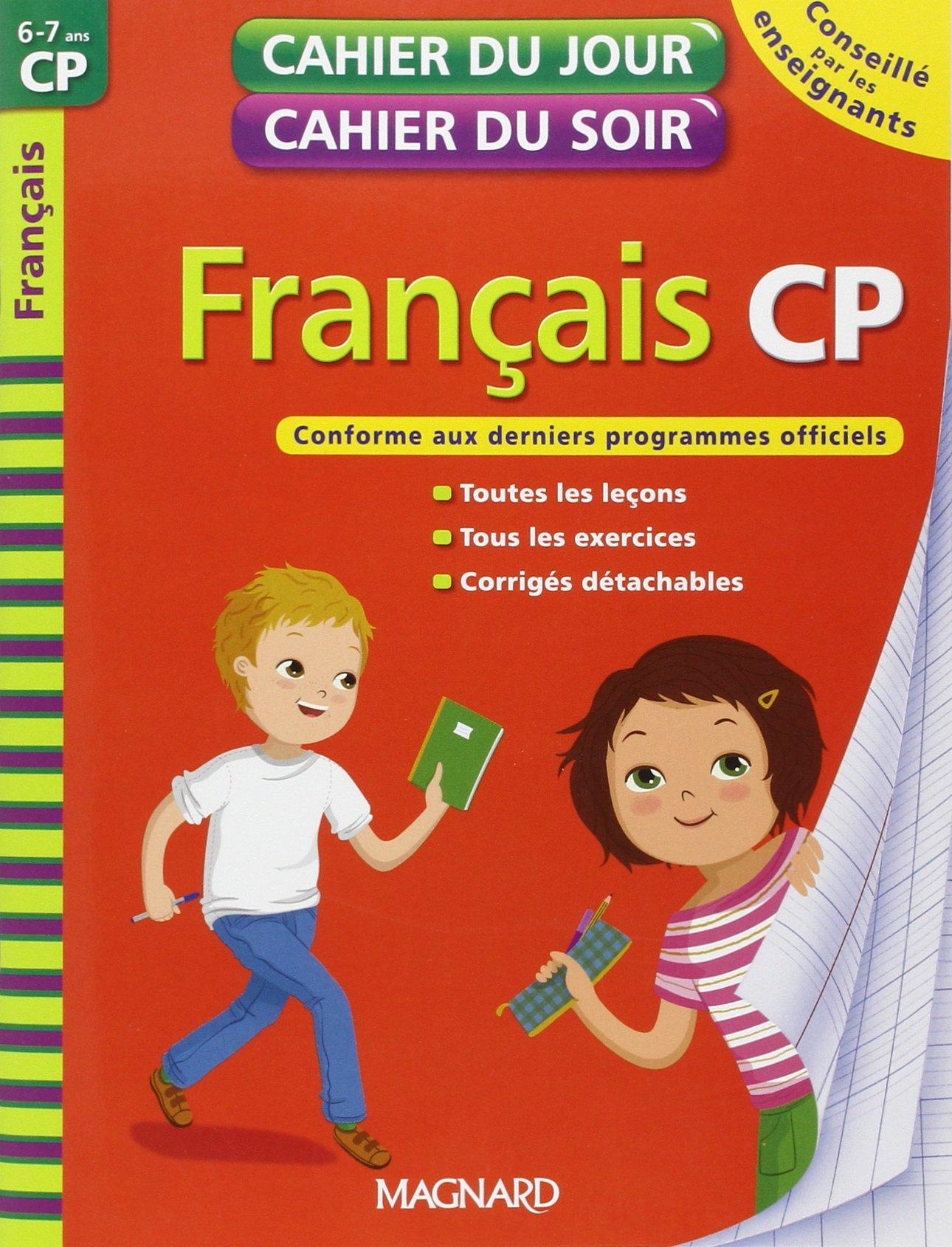 Français CP - Cahier du jour, cahier du soir /6-7 ans