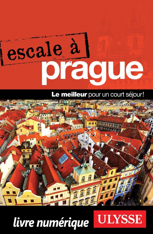 Prague : Le meilleur pour un court séjour !