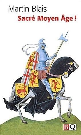 Sacré Moyen Âge