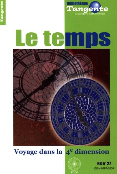 télécharger Le temps : Voyage dans la 4e dimension