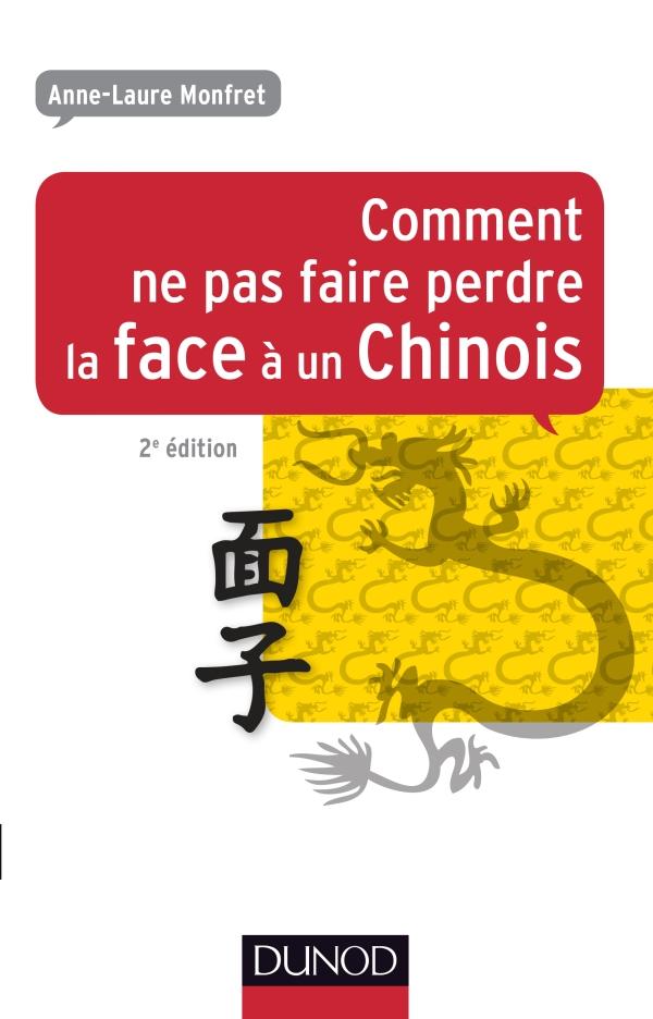 Comment ne pas faire perdre la face à un Chinois