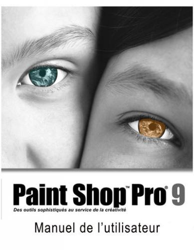 Guide Utilisateur : Paint Shop pro 9
