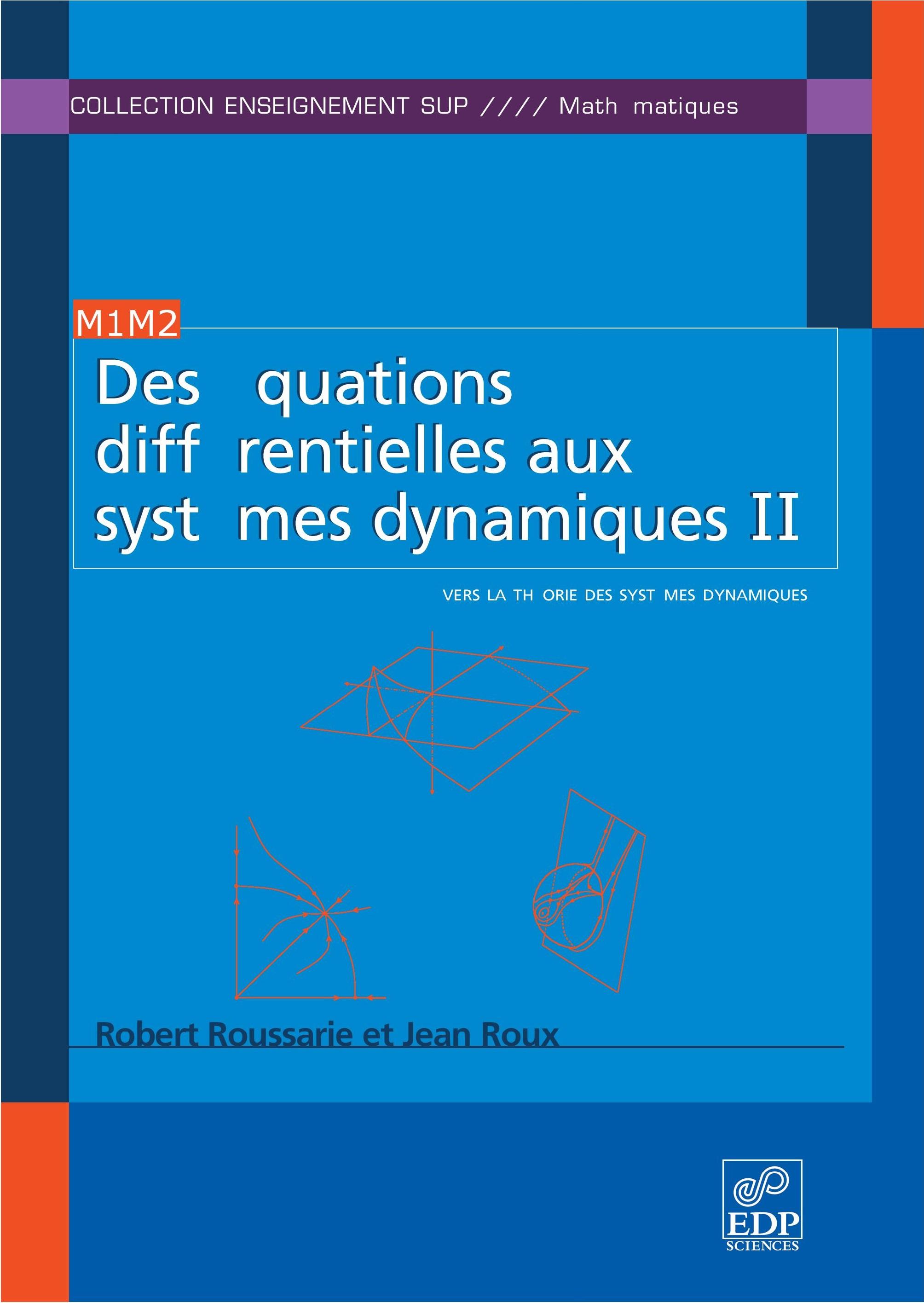 Des équations différentielles aux systèmes dynamiques : Tome 2