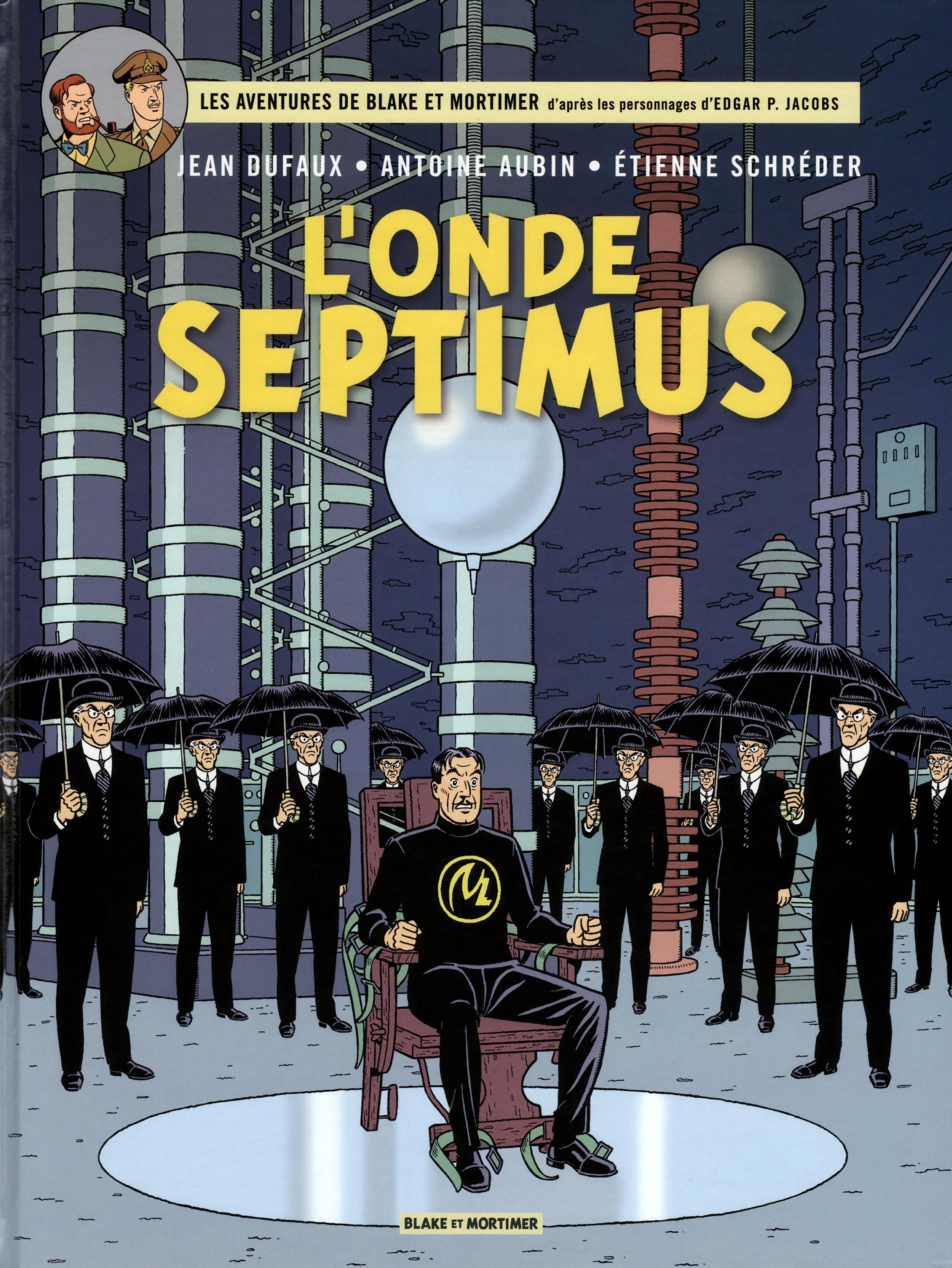 Blake Mortimer - T22 - L onde Septimus