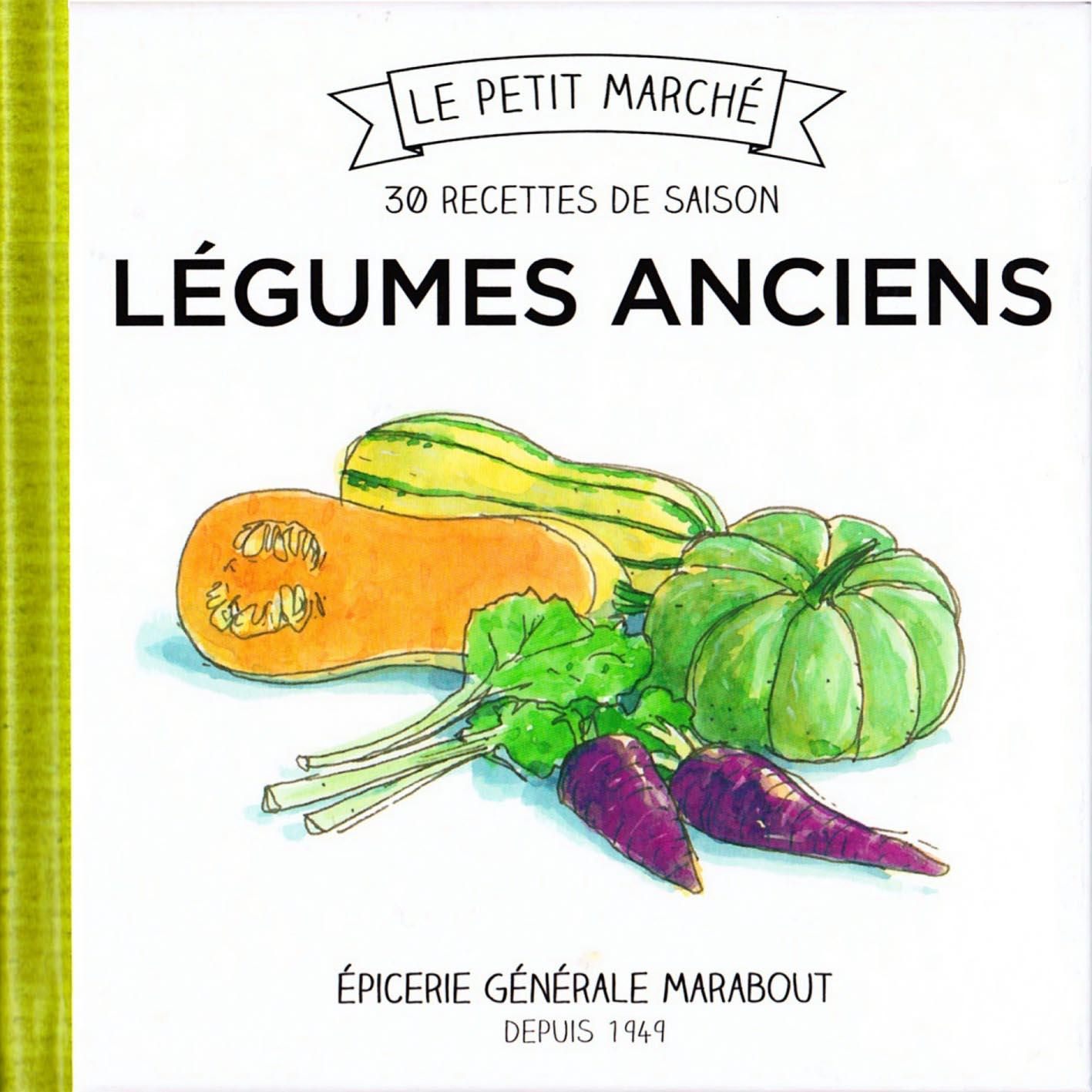 télécharger 30 recettes de saison Légumes anciens