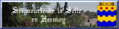 Seigneurie de Selle-en-Hermoy, Duché de Châteaurenard - non attribuée