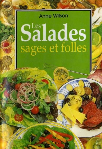 Salades sages et folles