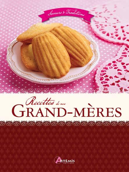 Recettes de nos grand-mères