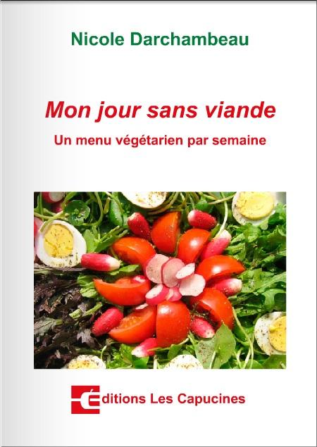 Mon jour sans viande : Un menu végétarien par semaine