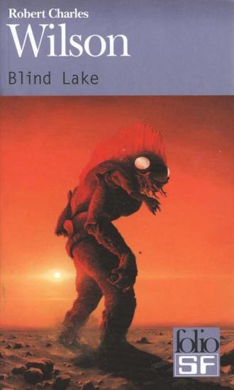 Robert Charles Wilson - Blind Lake