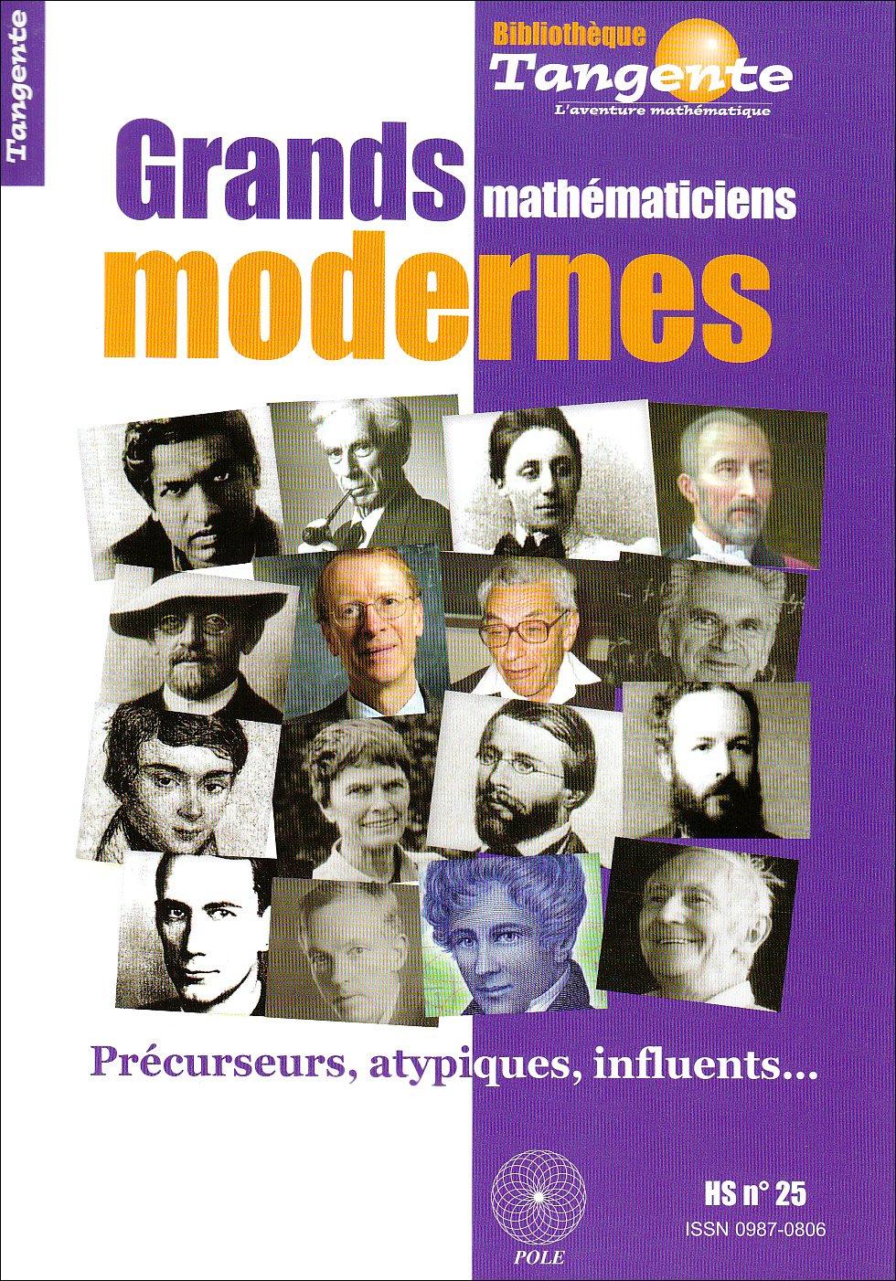 Les grands mathématiciens modernes