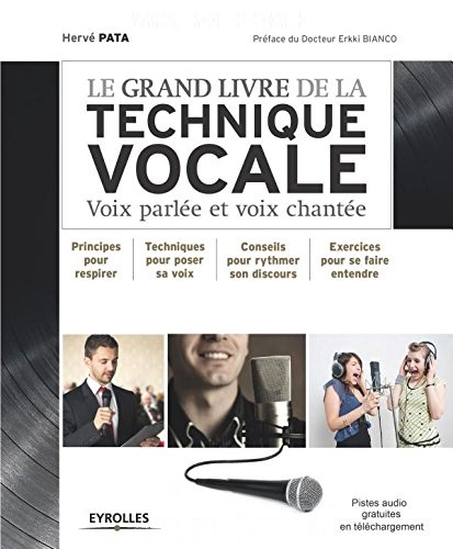 Le grand livre de la technique vocale