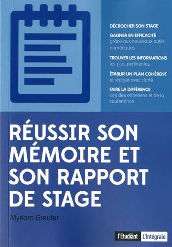 Réussir son mémoire ou son rapport de stage