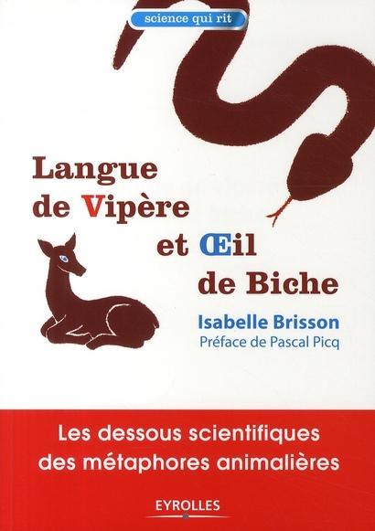 Langue de vipère et oeil de biche : Les dessous scientifiques des métaphores animalières