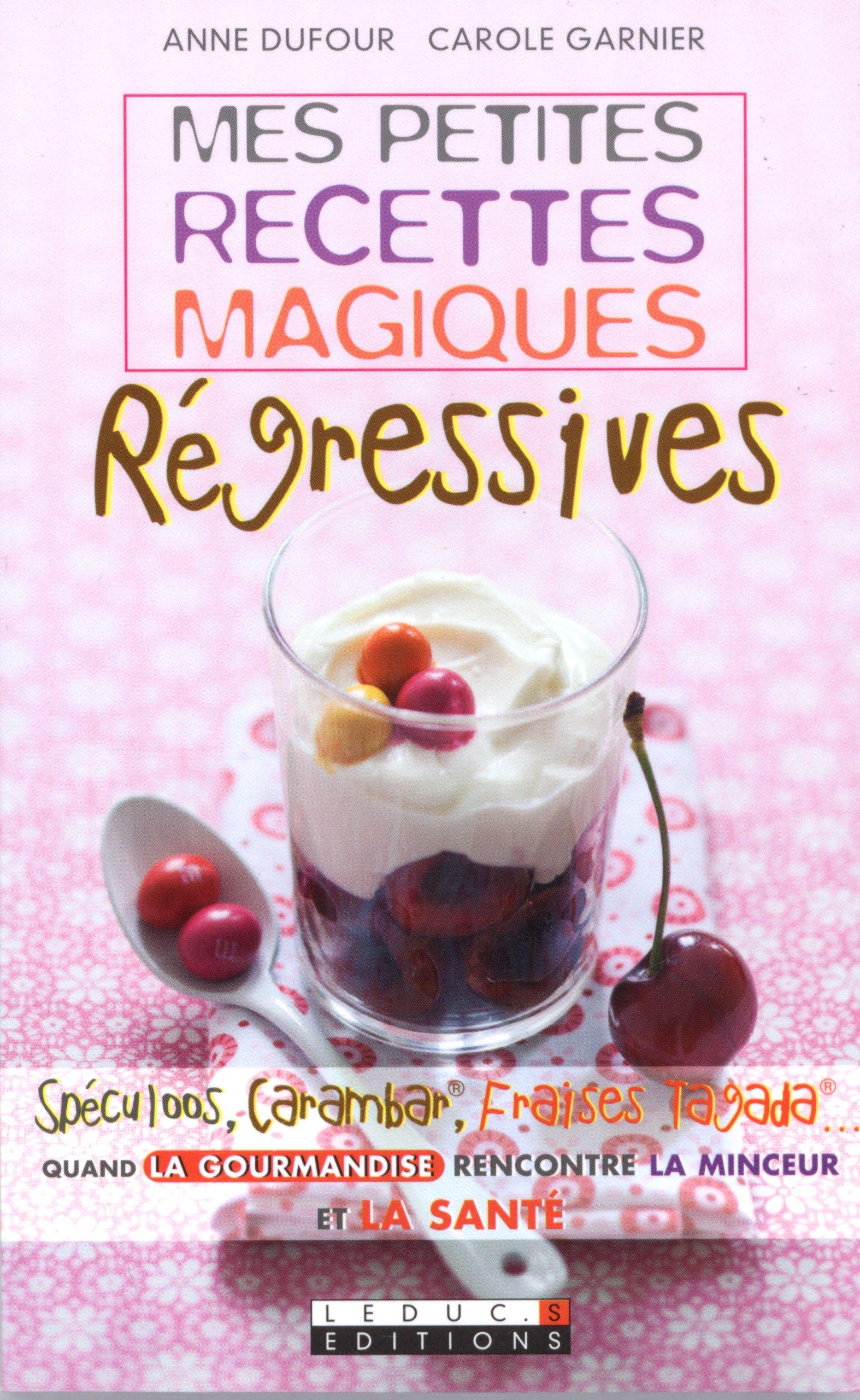 Mes petites recettes magiques régressives