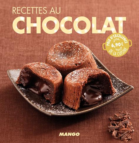 90 Recettes au chocolat: 90 recettes simples, rapides et savoureuses