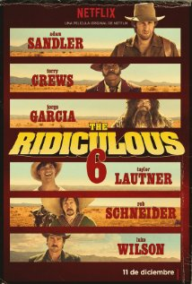 The Ridiculous 6 poster image